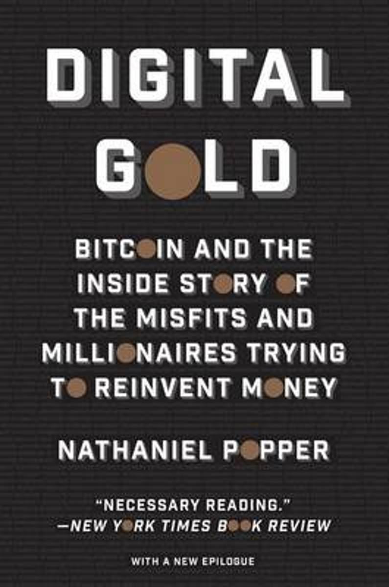 """Digital Gold"" Nathaniel Popper"