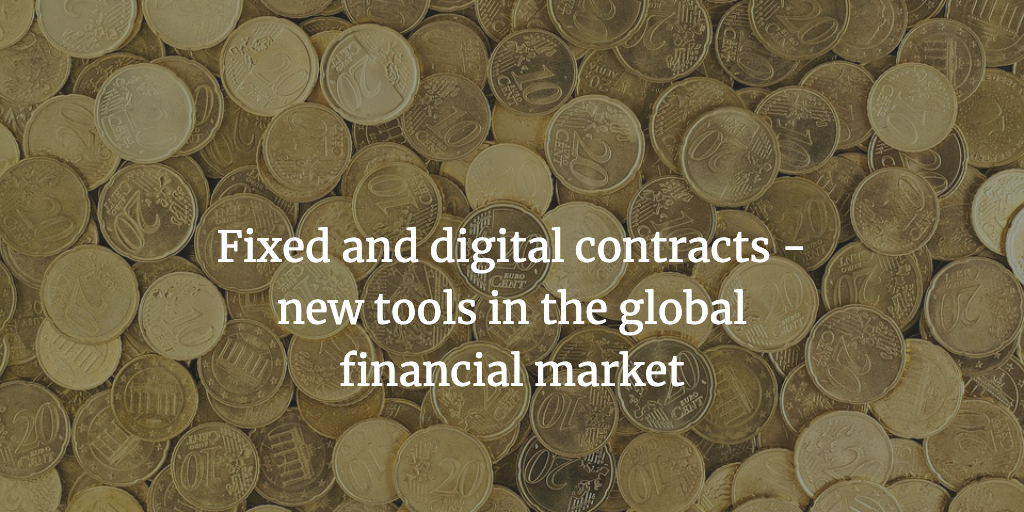 Fixed and digital contracts
