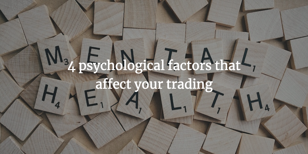 The role of Psychological factors in trading