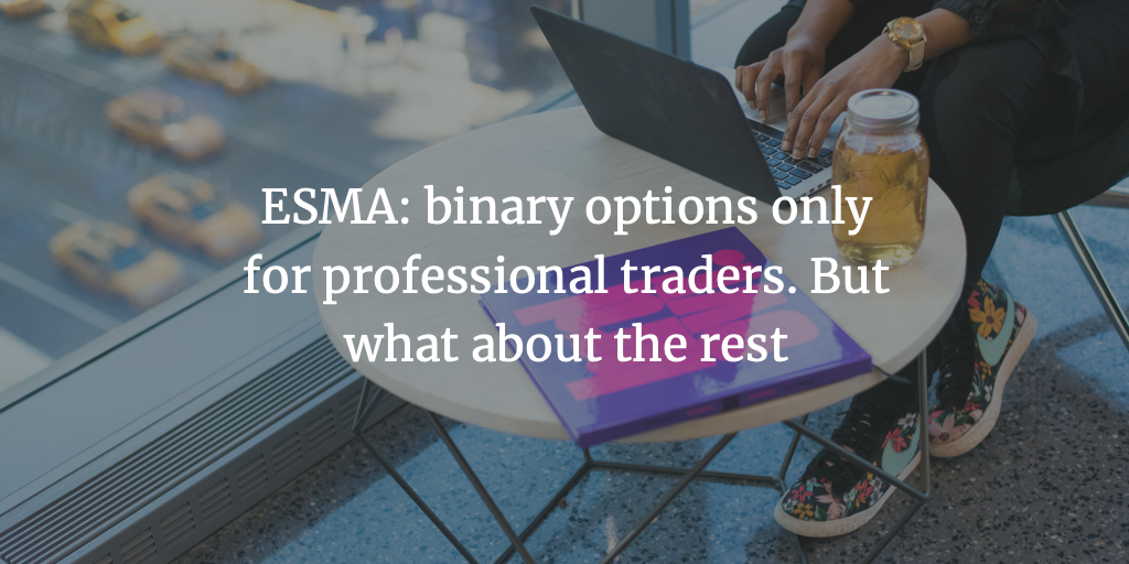 binary options only for professional traders