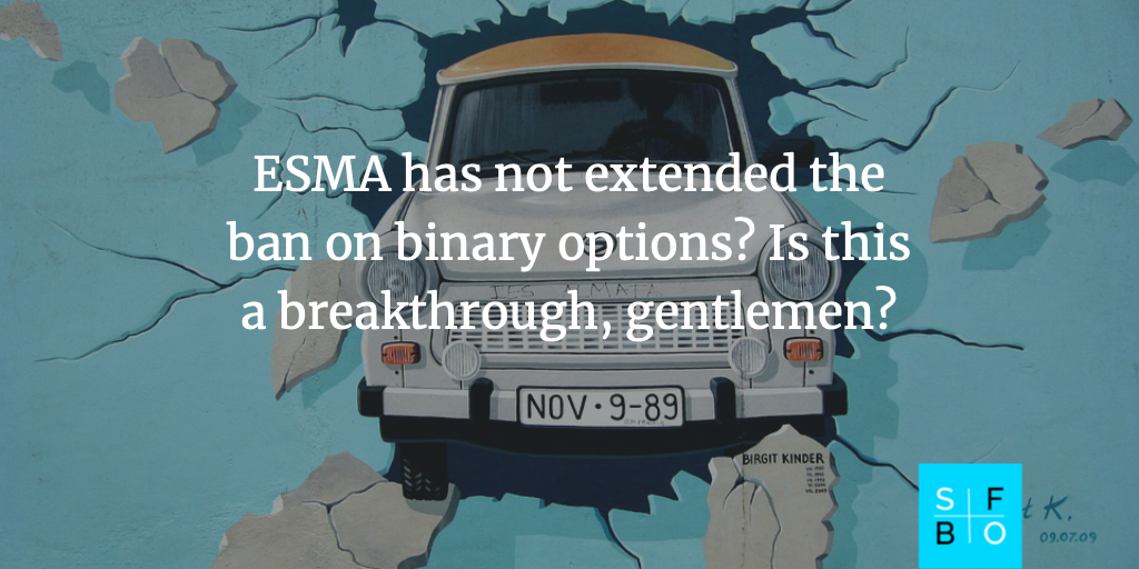 ESMA did not extend the ban on binary options trading in the European Union