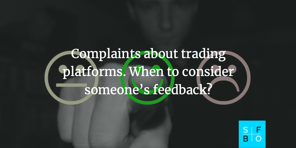 How to distinguish real complaints about trading platforms from purchased ones