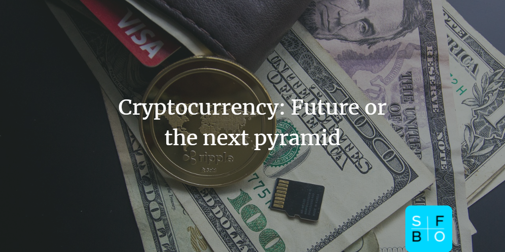 Is there a future for cryptocurrency? Another pyramid?